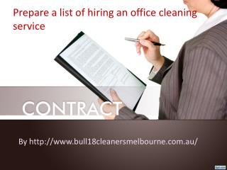 Office Cleaning depends on your office cleaning ontractors Melbourne chosen
