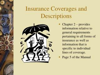 Insurance Coverages and Descriptions