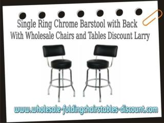 Single Ring Chrome Barstool with Back with wholesale chairs and tables discount larry