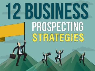 12 Business Prospecting Strategies