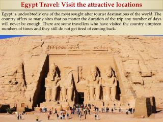 Egypt Travel: Visit the attractive locations