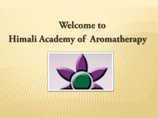 Himali - Academy of Aromatherapy