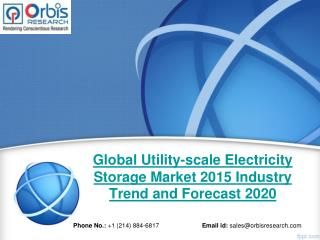 Orbis Research: Global Utility-scale Electricity Storage Industry Report 2015