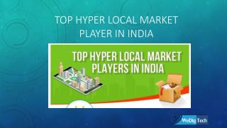 Top Hyper Local Market Player In India