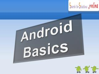 Introduction to Android | Android Tutorials | Android Blog - SearchforSolutionsOnline