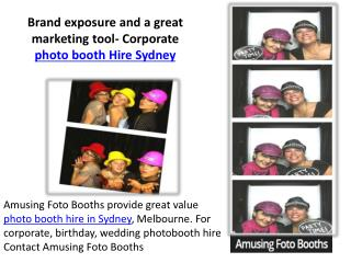 Brand exposure and a great marketing tool- Corporate photo booth Hire Sydney