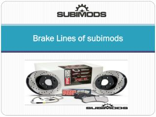Brake Lines of subimods