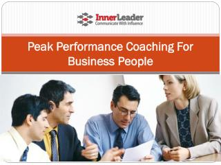 Peak Performance Coaching For Business People