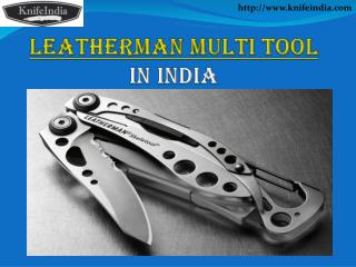 Leatherman Multi Tool Knife India