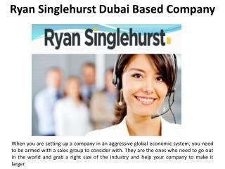 Ryan Singlehurst Dubai Based Company