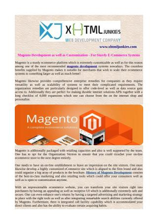 Magento Development as well as Customization - For Sturdy E-Commerce Systems