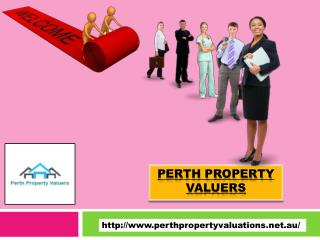 Get Amazing Perth Property Valuers for property valuation