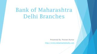 MICR Code for Bank of Maharashtra Delhi