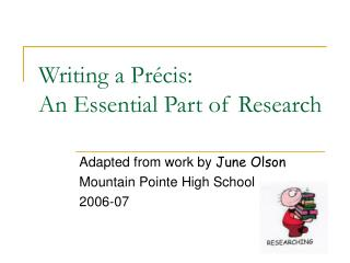 Writing a Pr cis:  An Essential Part of Research