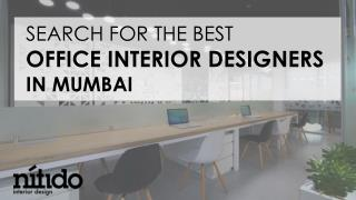 Search for the best office interior designers in Mumbai.