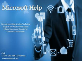 Dial help for Microsoft Call 1-877-632-9994 tollfree Microsoft help number