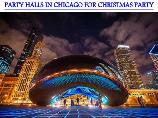 PARTY HALLS IN CHICAGO FOR CHRISTMAS PARTY