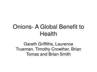Onions- A Global Benefit to Health