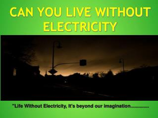 Importance Of Electricity By Elcolem - Electrician & Electrical Contractor Toronto, Mississauga