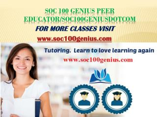 SOC 100 GENIUS Education Expert/soc100geniusdotcom