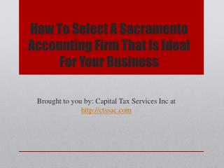 How To Select A Sacramento Accounting Firm That Is Ideal For Your Business