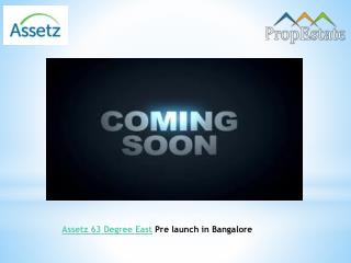 Assetz 63 Degree East in Bangalore - Pre launch Sarjapur Road