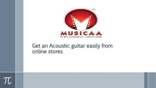 Get an Acoustic guitar easily from online stores