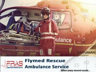 Get 24/7 ambulance service provider Delhi call FRAS