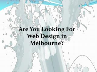 Elegant and Appealing Website Designing Melbourne Services
