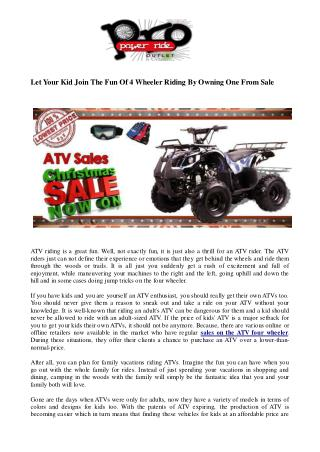 Let Your Kid Join The Fun Of 4 Wheeler Riding By Owning One From Sale