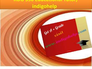 RDG 350 Educational Tutor/ indigohelp