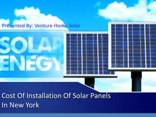 Cost of Installation of Solar Panels in New York