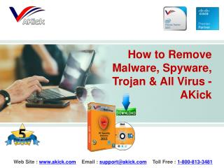 How to Remove Malware, Spyware, Trojan & Any Virus - AKick