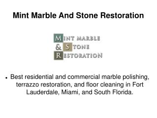 Mint Marble And Stone Restoration