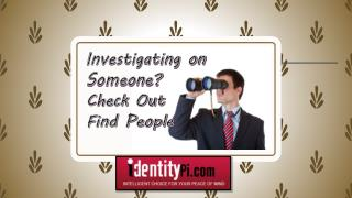 Investigating On Someone? Check Out and Find People