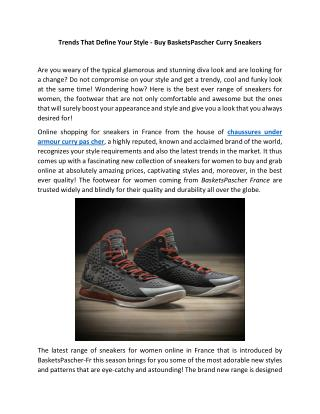 Trends That Define Your Style - Buy BasketsPascher Curry Sneakers