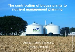 The contribution of biogas plants to nutrient management planning