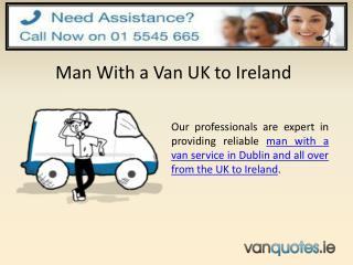 Nice Man With a Van Dublin