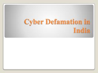 Cyber Defamation in India