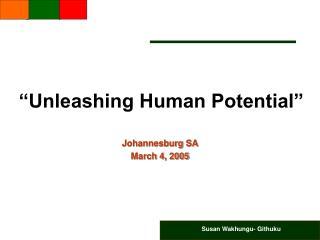 Unleashing Human Potential