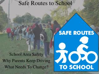 Safe Routes to School School Area Safety