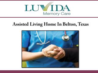 Assisted Living Home In Belton, Texas