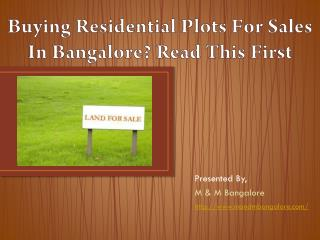 Buying Residential Plots For Sale In Bangalore