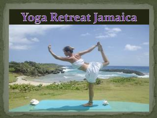 Yoga Retreat Jamaica