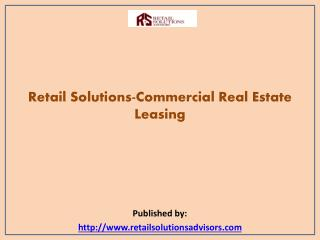 Retail Solutions-Commercial Real Estate Leasing