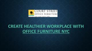 Create Healthier Workplace With Office Furniture NYC