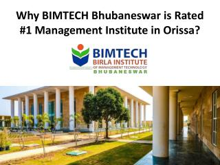 Why Bimtech Bhubaneswar is Rated #1 Management Institute in Orissa
