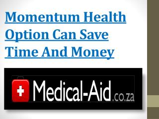 Momentum Health Option Can Save Time And Money