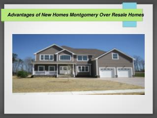 New Homes In Montgomery Offers Best Deal